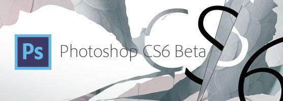 是Photoshop CS6 Beta 開放免費下載這篇文章的首圖